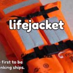 SOLAS REQUIREMENT's FOR LIFEJACKET