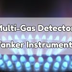 Multi-Gas Detector – Tanker Instruments