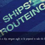 Ship's Routeing – Organize and Improve Shipping Movement