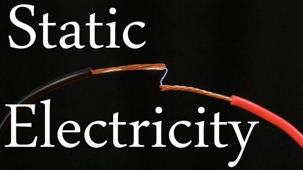 Static Electricity / Electrostatic Hazards