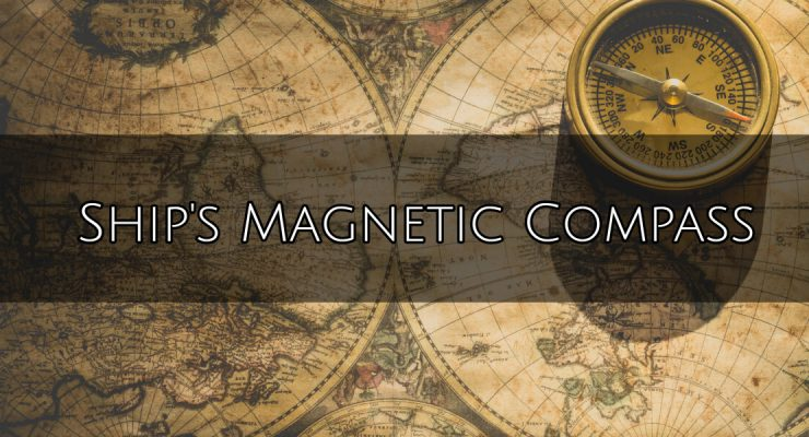 Ship's Magnetic Compass – Dry and Wet Compass with their care, maintenance and bubble removal